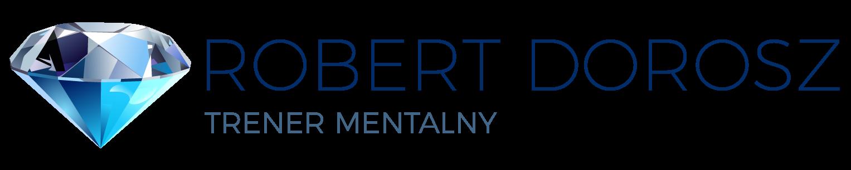 Robert Dorosz Trener Mentalny